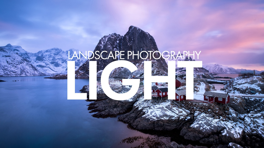 Using Light In Landscape Photography